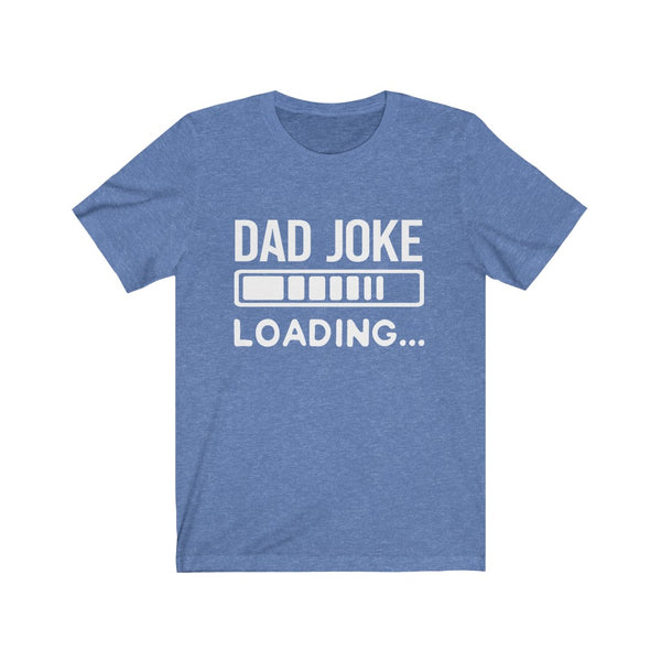 Dad Joke Loading Jersey Short Sleeve Tee