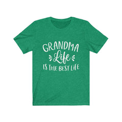 Grandma Life is the Best Life Unisex Jersey Short Sleeve Tee