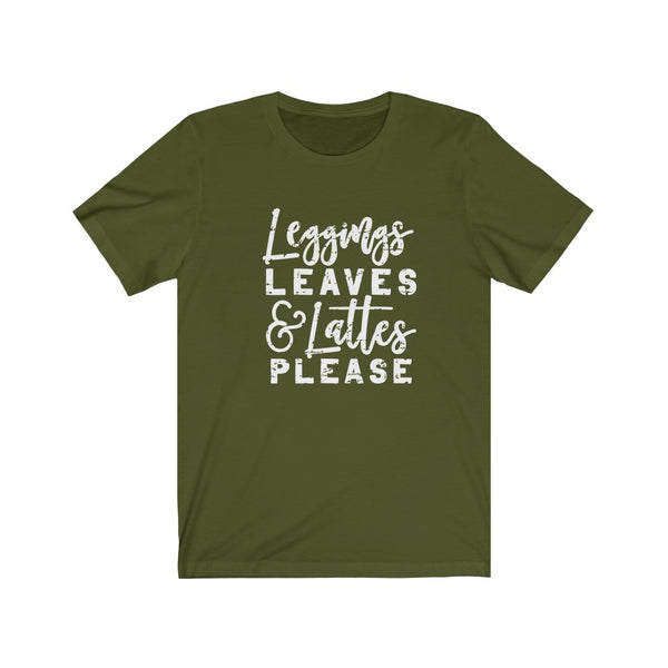 Copy of Leggings Leaves and Lattes Please Unisex Jersey Short Sleeve Tee