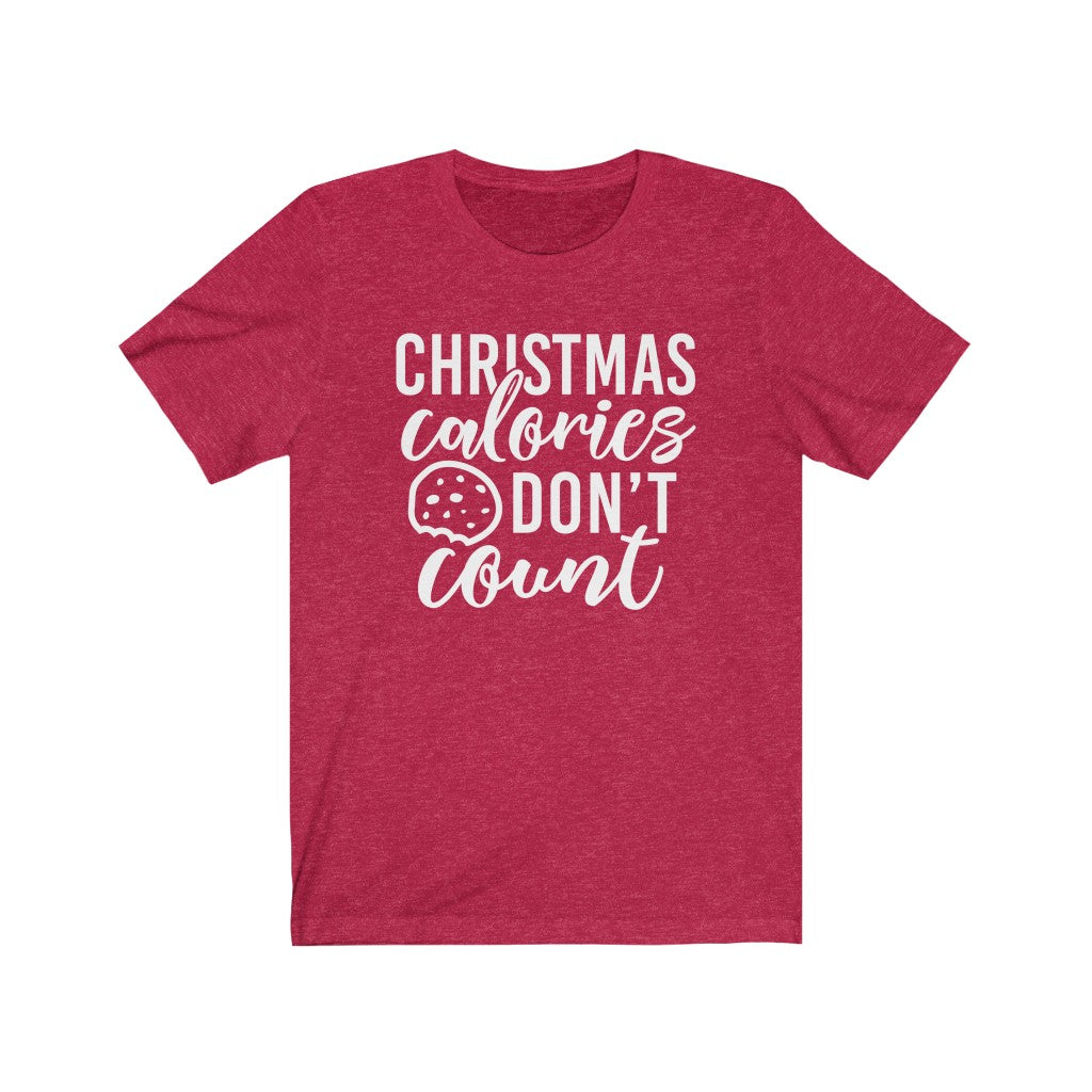 Christmas Calories Don't Count Jersey Short Sleeve Tee