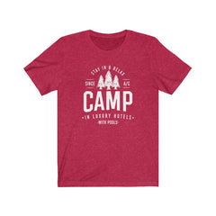 Camp in Hotels Unisex Jersey Short Sleeve Tee