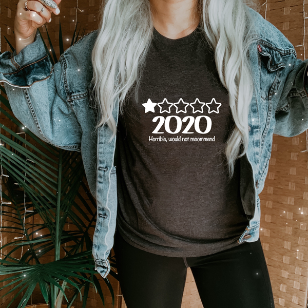 2020 Horrible, do not Recommend Jersey Short Sleeve Tee