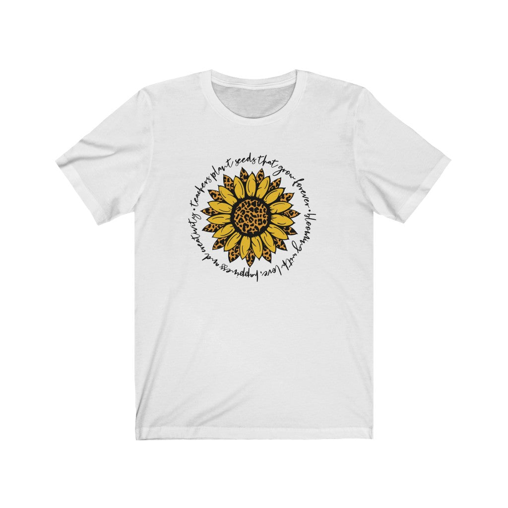 Teachers plant the seeds that Grow Forever Unisex Jersey Short Sleeve Tee