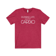 Running is my Cardio Unisex Jersey Short Sleeve Tee