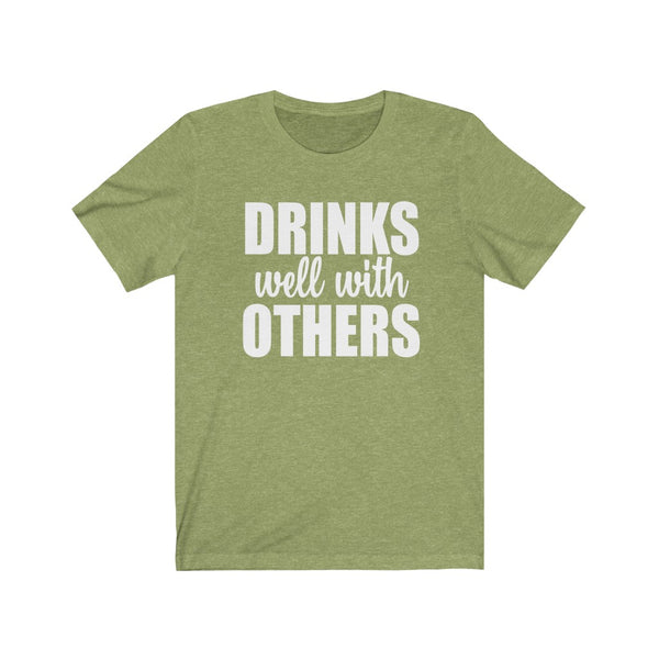Drinks Well With Others Unisex Jersey Short Sleeve Tee