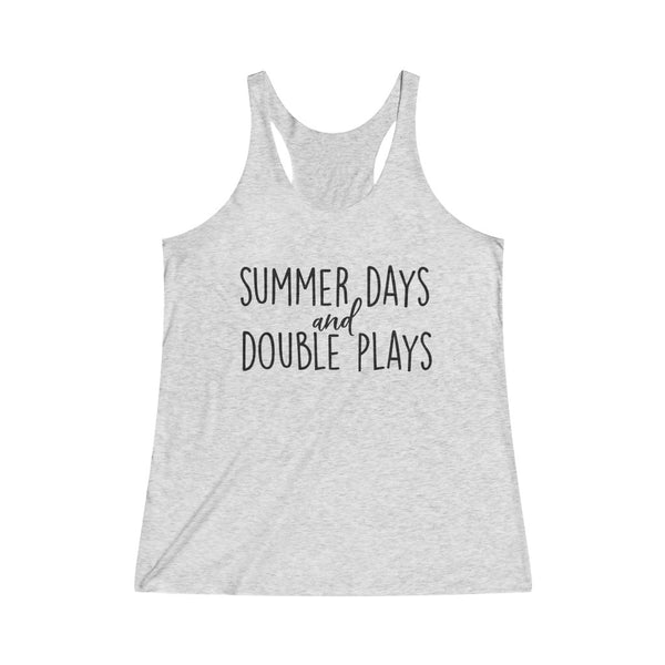 Summer Days and Double Plays Women's Tri-Blend Racerback Tank