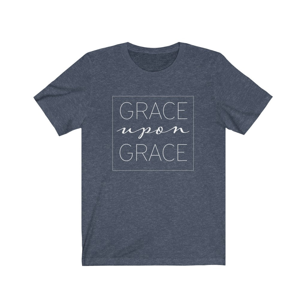 Grace Upon Grace Unisex Jersey Short Sleeve Tee