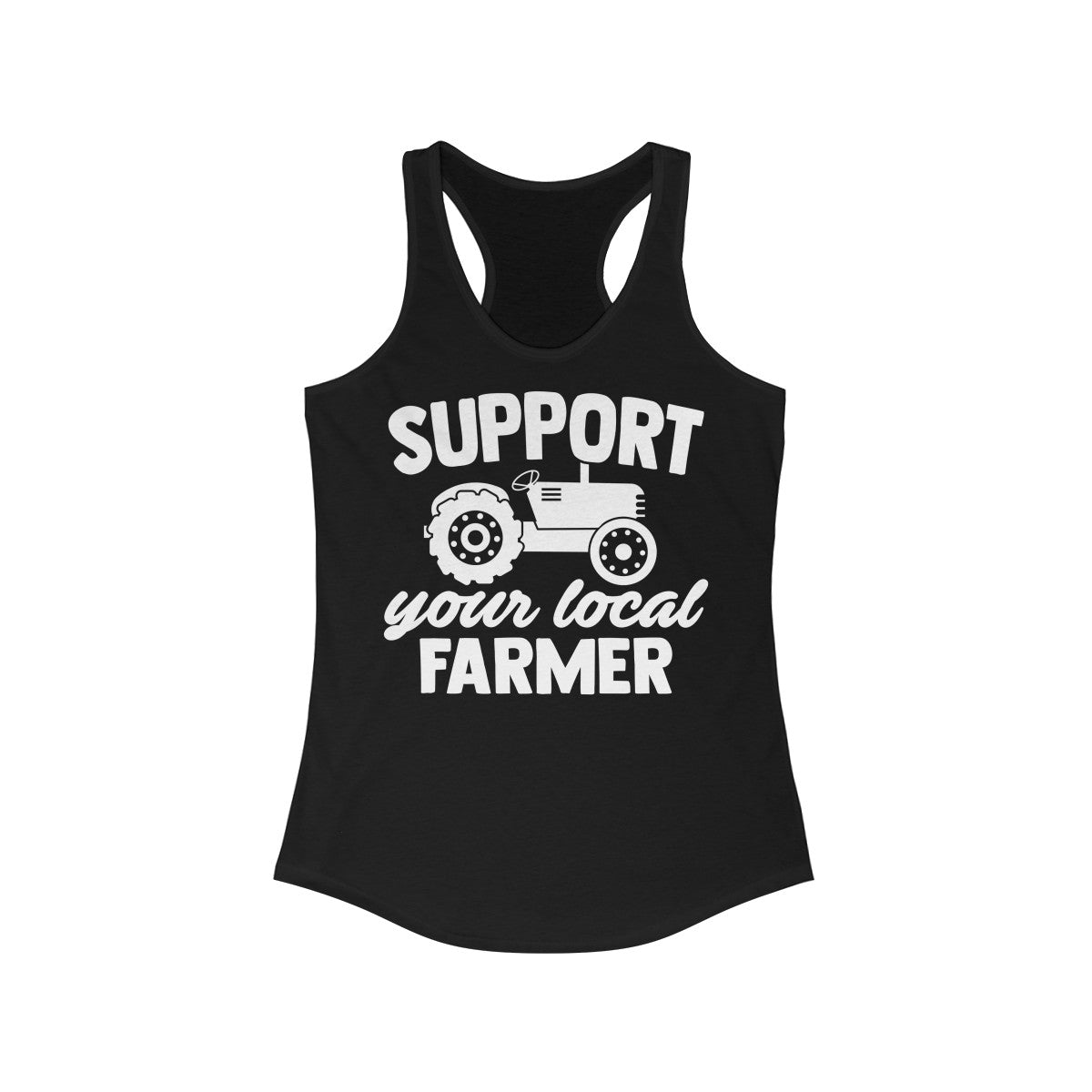 Support Your Local Farmer Women's Ideal Racerback Tank