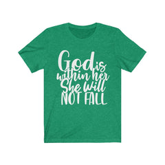 God is Within Her Unisex Jersey Short Sleeve Tee