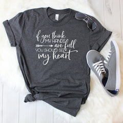 If you think my hands are full, you should see my heart Unisex Jersey Short Sleeve Tee