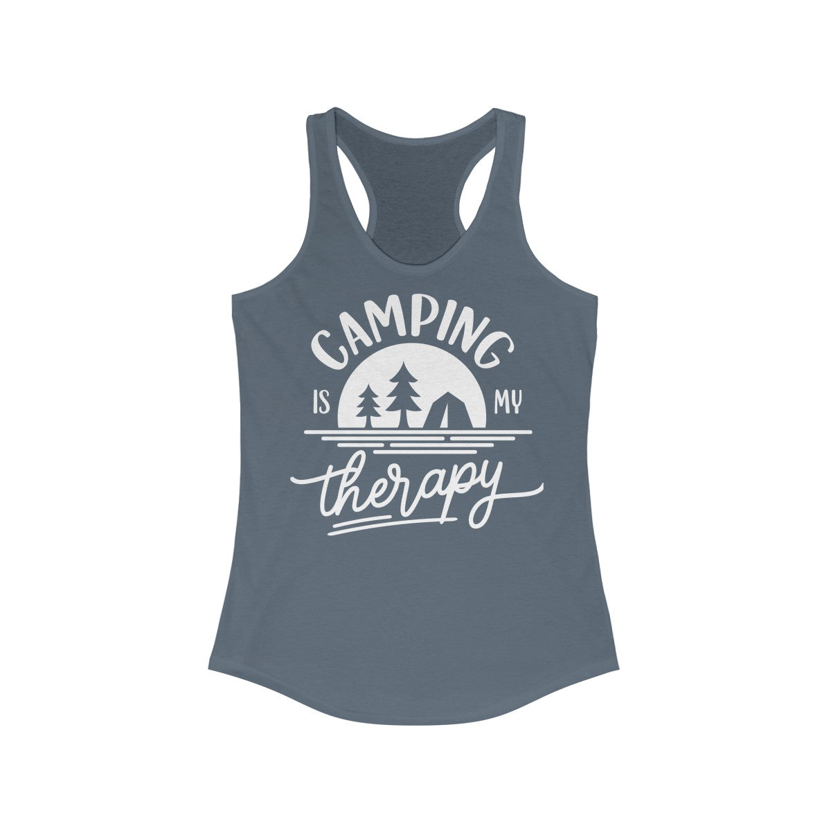 Camping is my Therapy Women's Ideal Racerback Tank