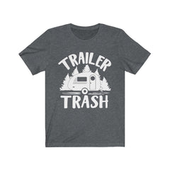 Trailer Trash Unisex Jersey Short Sleeve Tee