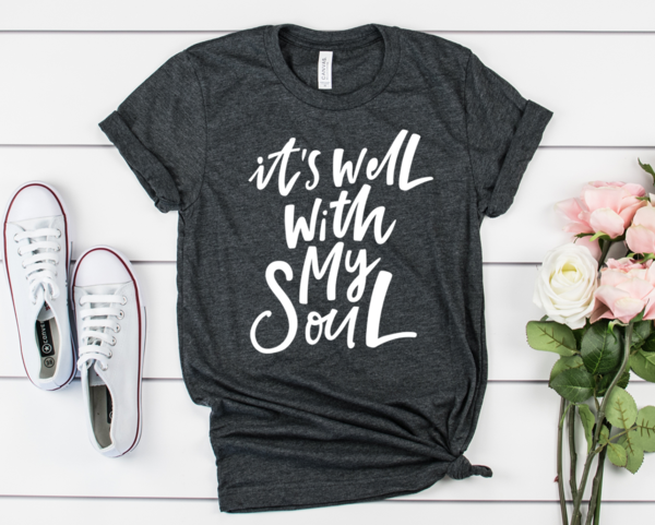 Its Well Within My Soul Tee