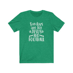 Sundays are for Jesus and Football Unisex Jersey Short Sleeve Tee