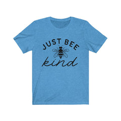 Just be Kind Unisex Jersey Short Sleeve Tee