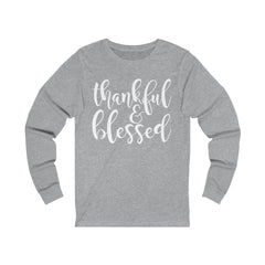 Thankful and Blessed Unisex Jersey Long Sleeve Tee