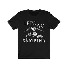 Let's go Camping Unisex Jersey Short Sleeve Tee