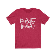 Perfectly Imperfect Unisex Jersey Short Sleeve Tee