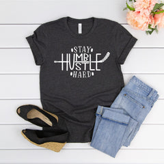 Stay Humble Hustle Hard Unisex Jersey Short Sleeve Tee