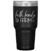 Faith, Family Farm Tumbler