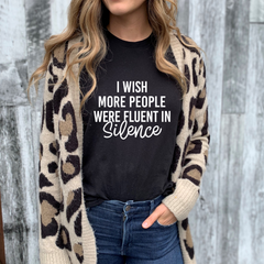 I wish more people were fluent in Silence Unisex Jersey Short Sleeve Tee