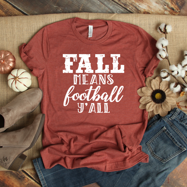 Fall Means Football Y'all Unisex Jersey Short Sleeve Tee