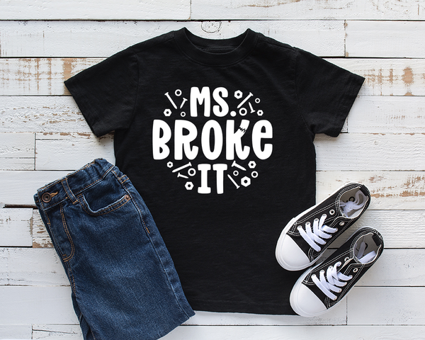 Ms Broke It