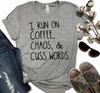 Caffeine, Chaos and Cusswords Unisex Tee