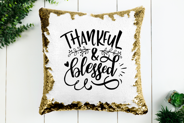 Thankul & Blessed Sequin Pillowcase