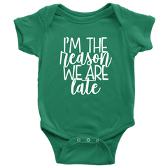 I'm the Reason We are Late Onesie