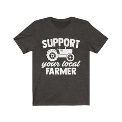 Support Your Local Farmer Unisex Jersey Short Sleeve Tee