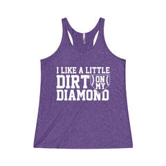 I Like A Little Dirt On My Diamond Women's Tri-Blend Racerback Tank