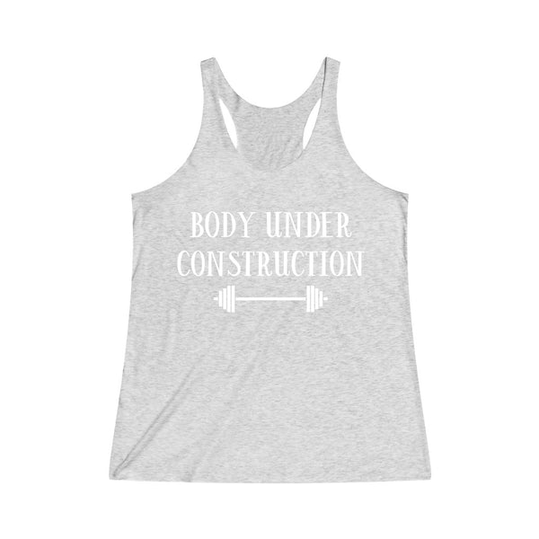 Body Under Construction Women's Tri-Blend Racerback Tank