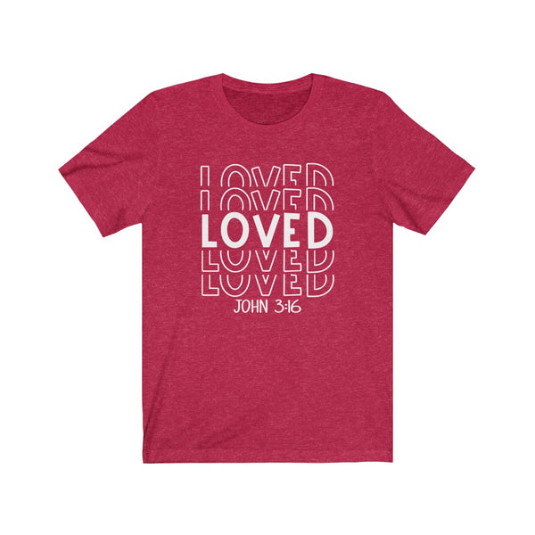 Loved John 3:16 Unisex Jersey Short Sleeve Tee
