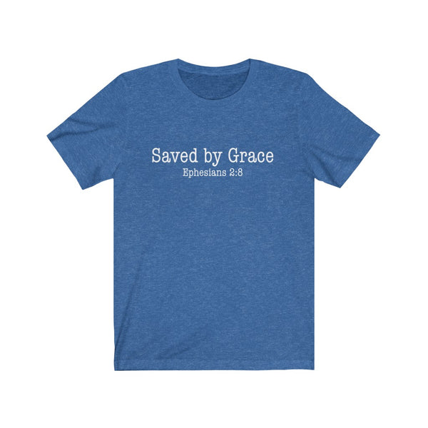 Saved by Grace Unisex Jersey Short Sleeve Tee