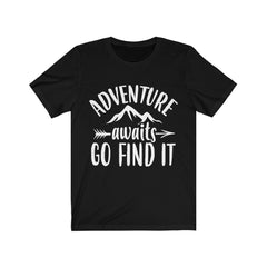 Adventure Awaits, Go Find It Unisex Jersey Short Sleeve Tee