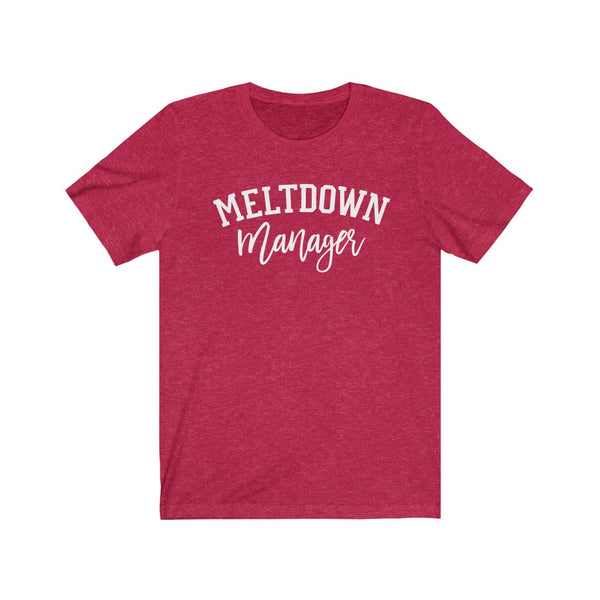 Meltdown Manager Unisex Jersey Short Sleeve Tee