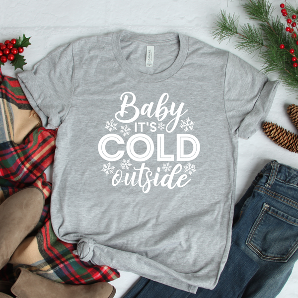 Baby it's Cold Outside Unisex Jersey Short Sleeve Tee