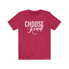 Choose Kind Unisex Jersey Short Sleeve Tee