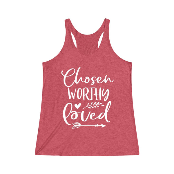 Chosen Worthy Loved Women's Tri-Blend Racerback Tank