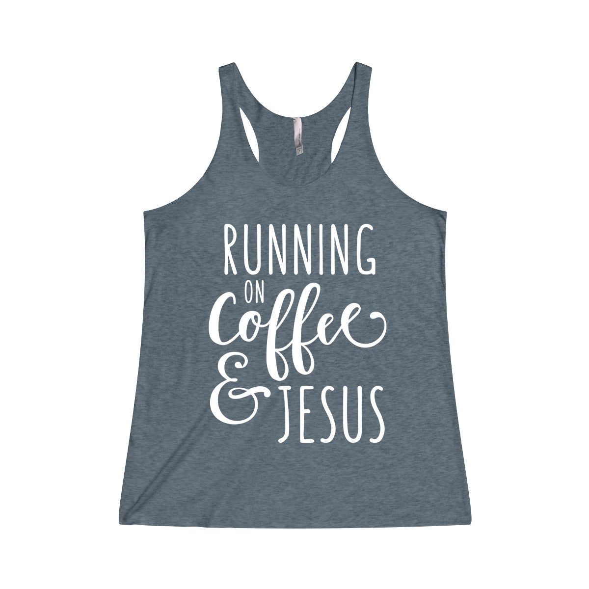 Running on Coffee and Jesus Tri-Blend Racerback Tank