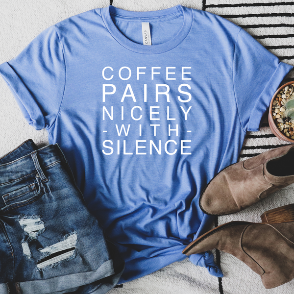 Coffee Pairs Nicely with Silence Unisex Jersey Short Sleeve Tee