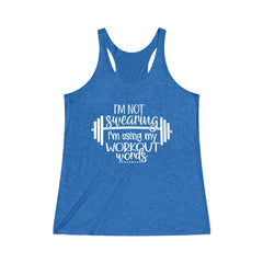I'm not swearing I'm using my workout words Tri-Blend Racerback Tank