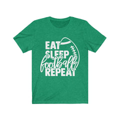 Eat Sleep Football Repeat Unisex Jersey Short Sleeve Tee