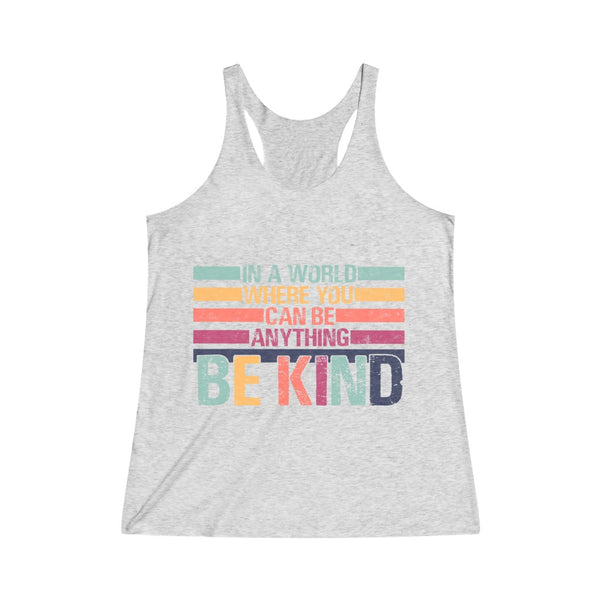 Be Kind Women's Tri-Blend Racerback Tank