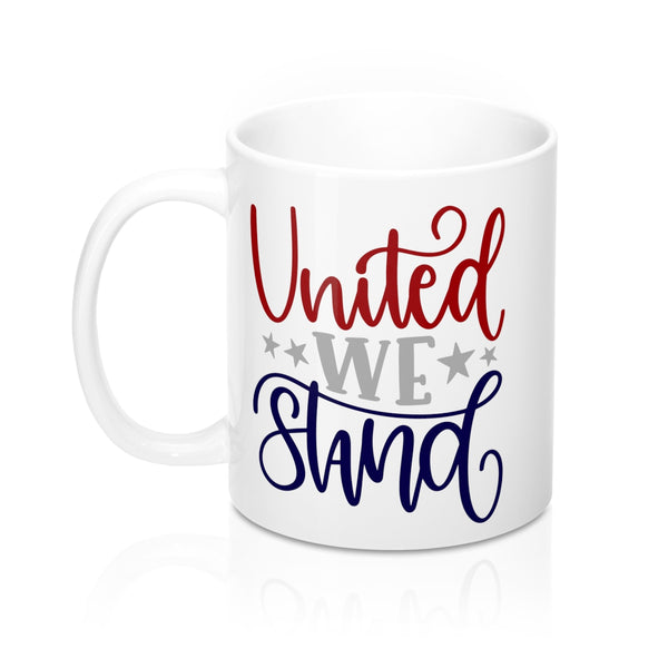 United We Stand Mug 11oz