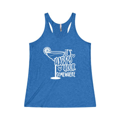 Its Happy Hour Somewhere Women's Tri-Blend Racerback Tank