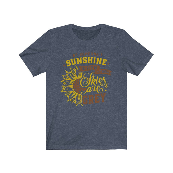Be Someones Sunshine Unisex Jersey Short Sleeve Tee