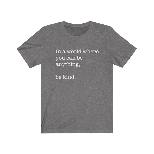 Be Kind White Unisex Jersey Short Sleeve Tee