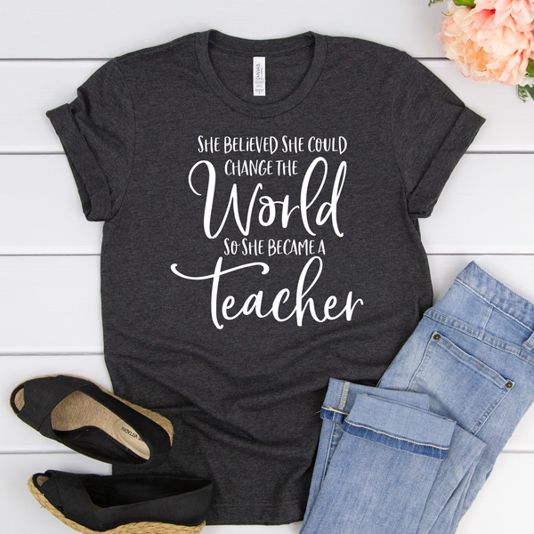 She wanted to change the world so she became a teacher Unisex Jersey Short Sleeve Tee